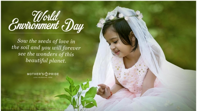 ENVIRONMENT DAY: LET YOUR LOVE FOR THE EARTH BLOSSOM ALL FLOWERS