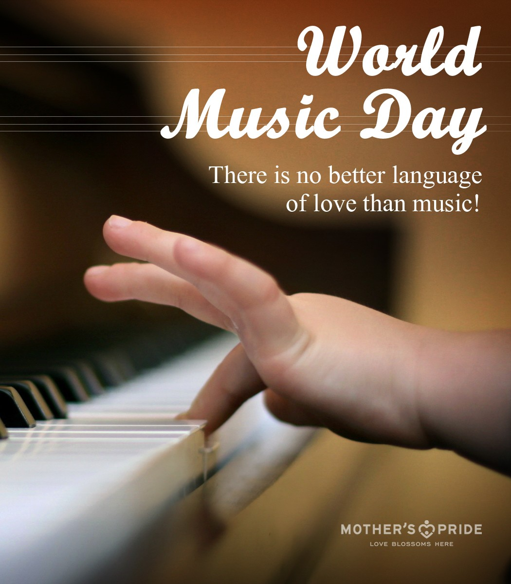 MOTHERS PRIDE FAMILY WISHES A HAPPY & HARMONIOUS WORLD MUSIC DAY