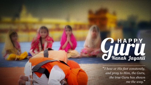 GURUPURAB: MAY GURU NANAK DEV JI BLESS US WITH PEACE AND JOY