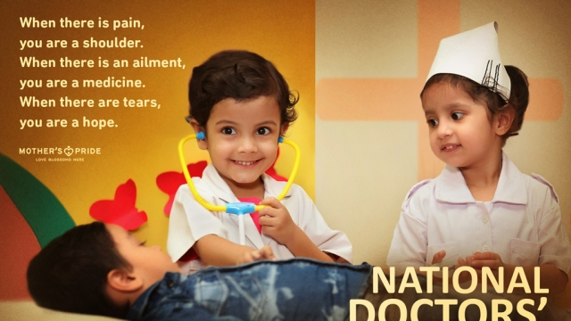 NATIONAL DOCTORS' DAY: THANK YOU DOCTORS FOR BLESSING THE WORLD!