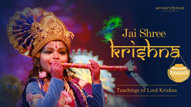 SOME PRECIOUS TEACHINGS OF LORD KRISHNA