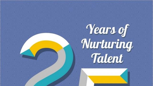 25 YEARS OF NURTURING TALENT
