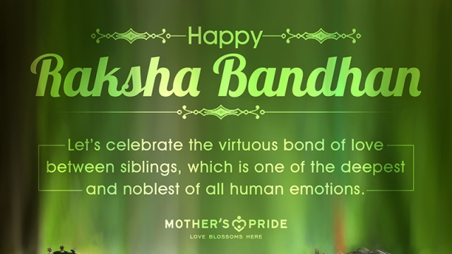 MAY THE ESSENCE OF LOVE, RESPECT & CARE GRACE EVERY SIBLING BOND!