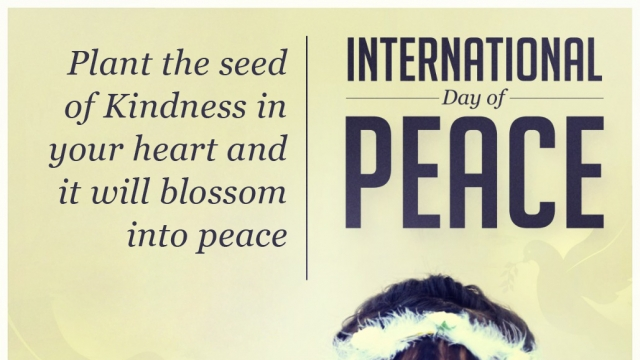 WORLD PEACE DAY: LET'S SPREAD LOVE, HARMONY & PEACE IN THE WORLD